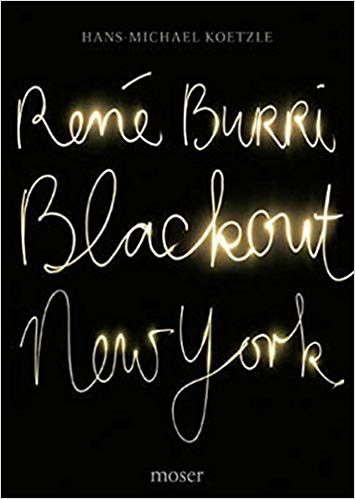 RENÉ BURRI. BLACKOUT NEW YORK