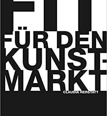 Fit für den Kunstmarkt. Claudia Herstatt